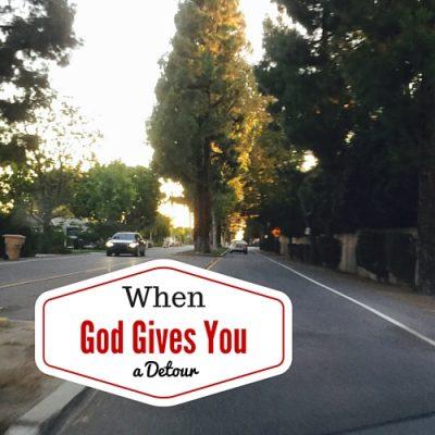 when life brings you a detour