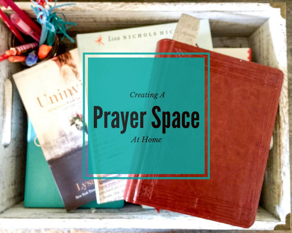 Creating A Prayer Space